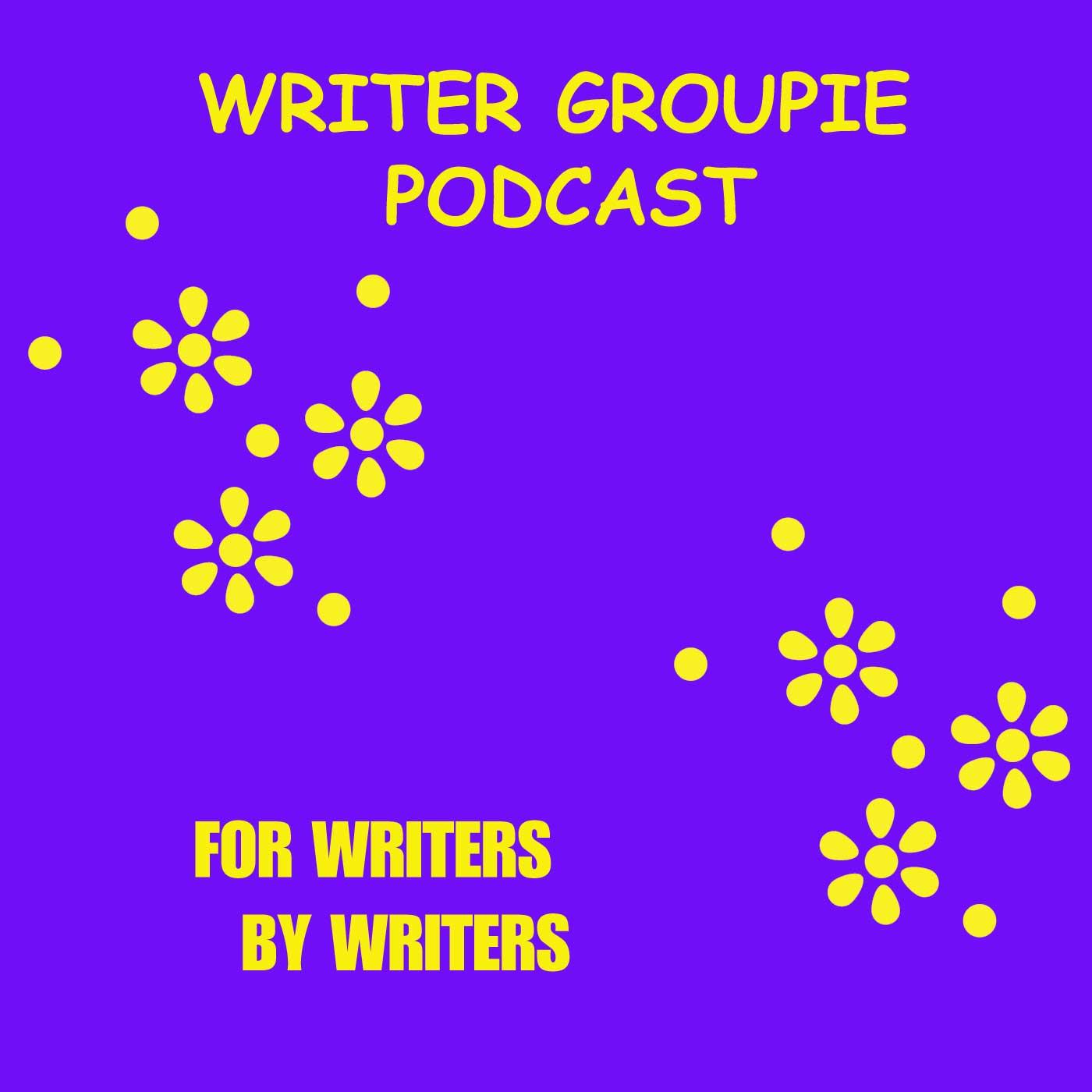 Writer Groupie Podcast